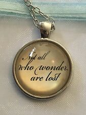 Not All Who Wonder Are Lost. Statement. Inspirational. Glass Dome Pendant Set.