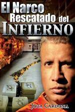 El Narco : Rescatado Del Infierno by Jota Cardona (2013, Paperback)