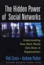 The Hidden Power of Social Networks: Understanding How Work Really Get-ExLibrary