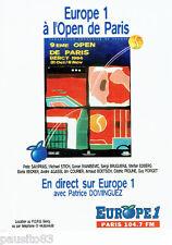PUBLICITE ADVERTISING 1016  1994  Radio Europe 1 Open tennis  Paris Bercy P.Domi