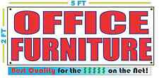 OFFICE FURNITURE Banner Sign NEW Larger Size Best Quality for The $$$