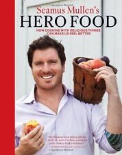 SEAMUS MULLEN'S HERO FOOD Cooking for better health by a survivor chef