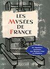 LES MUSEES DE FRANCE / REPERTOIRE SOMMAIRE DES MUSEES D'ART ET D'HISTOIRE