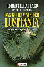 DAS GEHEIMNIS DER LUSITANIA - Robert D. Ballard - Ullstein Tb