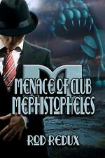 Menace of Club Mephistopheles