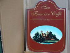 INSEGNA CAFFE' SAN FRANCISCO TORINO OLD BAR CON CASTELLO DEL VALENTINO