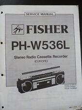 ORIGINALI service manual Fisher STEREO RADIO CASSETTE RECORDER ph-w536l