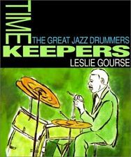 Timekeepers: The Great Jazz Drummers (Art of Jazz)-ExLibrary