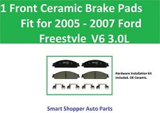 1 Front Ceramic Brake Pads Fit for 2005 2006 2007 Ford Freestyle V6 3.0L DOHC