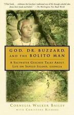God, Dr. Buzzard, and the Bolito Man : A Saltwater Geechee Talks about Life...