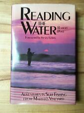 Reading the Water, Adventures in SurfFishing from Martha's Vineyard, Robert Post