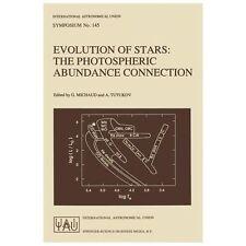 Evolution of Stars : The Photospheric Abundance Connection Vol. 145 (1991,...