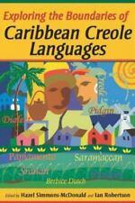 Eploring the Boundaries of Caribbean Creole Languages (Paperback or Softback)