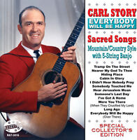 Carl Story - Everybody Will Be Happy [New CD]