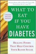 What to Eat if You Have Diabetes (revised): Healin