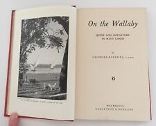 On The Wallaby 1942 Charles Barrett Quest and Adventure in Many Lands HC
