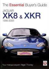JAGUAR XK8 XKR BUYERS GUIDE BOOK XK-8 ESSENTIAL HANDBOOK THORLEY NIGEL 1996-2005
