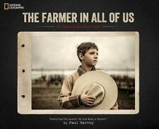 The Farmer in All of Us : An American Portrait (2014, Hardcover)