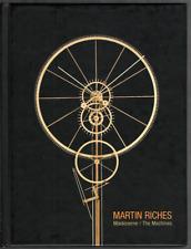 Martin RICHES. Maskinerne / The Machines. Kunsthallen Brandts Klaedefabrik 2004.