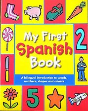 My First Spanish Book | Bilingual Introduction | Words | Colours | Numbers | New