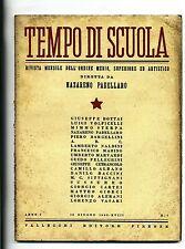 TEMPO DI SCUOLA#Mensile Ord. Medio/Superiore/Artistico-An.I-N.7#Giugno 1940