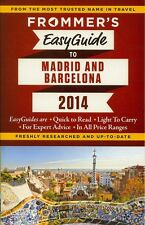 Frommer's EasyGuide to Madrid & Barcelona 2014 (Spain) *IN STOCK IN MELBOURNE*