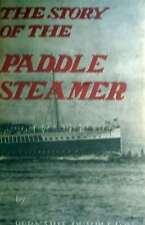 The Story of the Paddle Steamer, Dumpleton, Bernard, Very Good Book