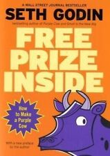 Free Prize Inside: How to Make a Purple Cow by Seth Godin