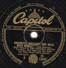 "COMEDY RED INGLE 78 "" CIGAREETS WHUSKEY AND WILD WILD WOMEN "" Capitol CL13015 E-"