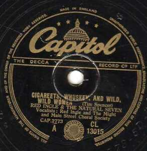 RED INGLE 78 CIGAREETS AND WHiSKEY AND WILD WILD WOMEN  UK Capitol CL13015 E-/V+