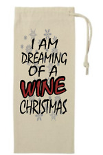 Drawstring Cotton Canvas Wine Tote Gift bag I Am Dreaming Of A Wine Christmas