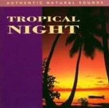 TROPICAL NIGHT - AUTHENTIC NATURAL SOUNDS NEW WORLD CD