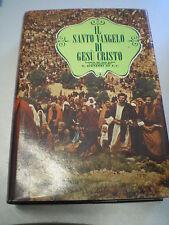 IL SANTO VANGELO DI GESU' CRISTO, Giovanni Re, SEI, 1961, 4° edizione