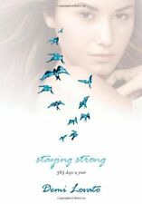 Staying Strong: 365 Days a Year-Demi Lovato