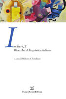 In fieri. Ricerche di linguistica italiana. Vol. 2 - Cortelazzo Michele A.