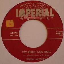 BOBBY MITCHELL: Try Rock and Roll 50s ROCKER 45 R&B hear it