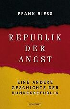 Republik der Angst: Eine andere Geschichte der Bundesrep... | Buch | Zustand gut