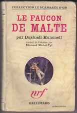 C1 Dashiell HAMMETT Le Faucon de Malte EO 1936 Gallimard SCARABEE D OR