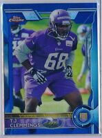 T.J. CLEMMINGS = 2015 Topps Chrome Rookie BLUE REFRACTOR /199 - Vikings RC