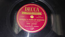 """BING CROSBY Takes Two To Make A Bargain / Without A Word Warning 10"""" Decca 11004"""
