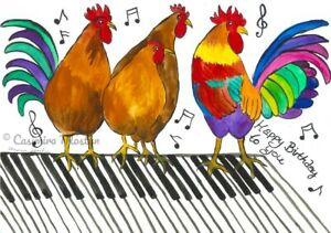 """Happy Birthday card,Colourful Cockerel,Hens on Piano  5"""" x 7"""" By Casimira Mostyn"""