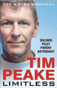 Tim Peake LIMITLESS The Autobiography HARDCOVER *BRAND NEW*