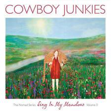 Cowboy Junkies - Sing In My Meadow, The Nomad Series Vol. 3  180G LP SEALED NEW