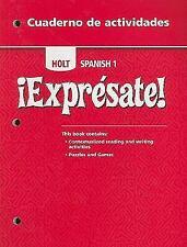 ¡Exprésate!: Cuaderno de actividades Student Edition Level 1 HOLT, RINEHART AND