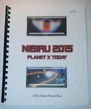 NIBIRU 2015–PLANET X: Anunnaki Aliens, UfOs, A Blue Planet Project Book