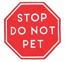 STOP DO NOT PET PATCH,  VEST AND HARNESS APPLIQUE SERVICE DOG (SDNPSS-620)