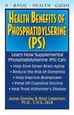 Health Benefits of Phosphatidyslerine (Ps) by James Gormley and Shari...