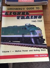 GREENBERG'S GUIDE TO LIONEL TRAINS 1945-1969 VOLUME 1 - MOTIVE POWER  ROLLING