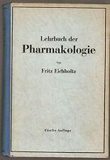 Lehrbuch der Pharmakologie im Rahmen einer allgemeinen Krankheitslehre Ausg 1947