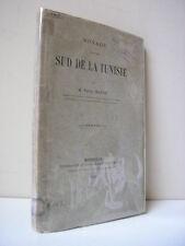 Valéry Mayet : Voyage dans le sud de la TUNISIE 1886 1 carte  Rare